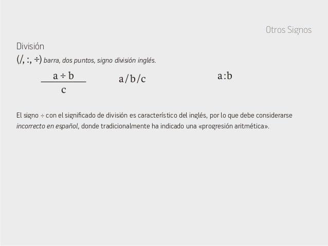 El signo ÷ con el significado de división es característico del inglés, por lo que debe considerarse incorrecto en español...