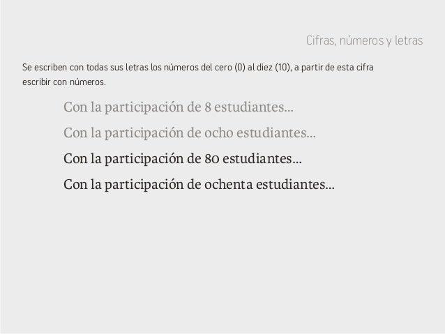 Cifras, números y letras Con la participación de 8 estudiantes… Con la participación de 80 estudiantes… Con la participaci...