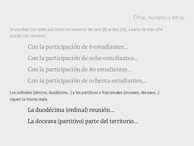 Cifras, números y letras Con la participación de 8 estudiantes… La doceava (partitivo) parte del territorio… Con la partic...