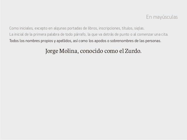 En mayúsculas Jorge Molina, conocido como el Zurdo. Como iniciales, excepto en algunas portadas de libros, inscripciones, ...
