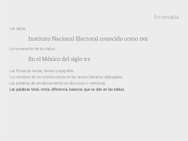 Instituto Nacional Electoral conocido como ine En el México del siglo xv Las siglas. La numeración de los siglos. Las firm...
