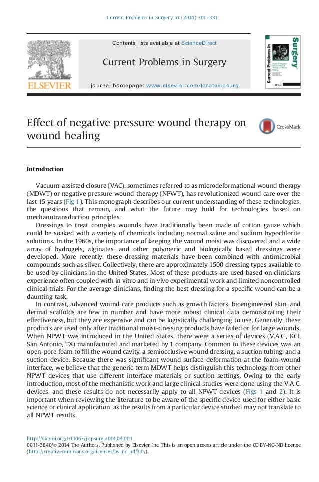 Effect of negative pressure wound therapy on wound healing Introduction Vacuum-assisted closure (VAC), sometimes referred ...