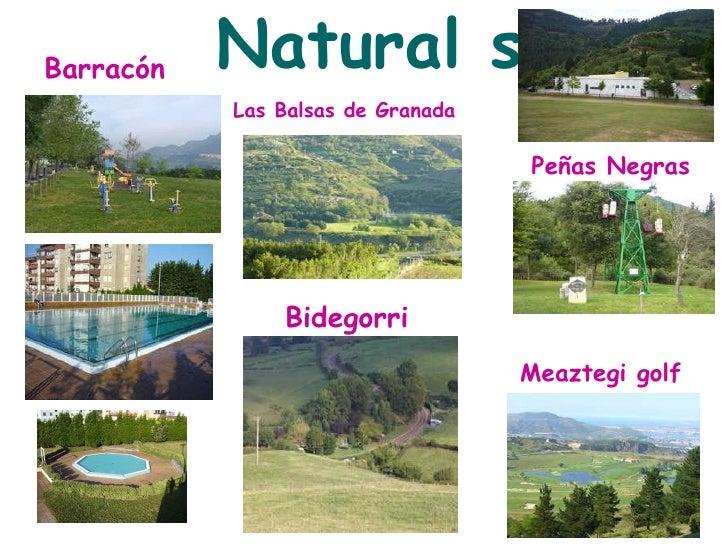 Natural sites   Barracón Las Balsas de Granada Bidegorri Peñas Negras Meaztegi golf