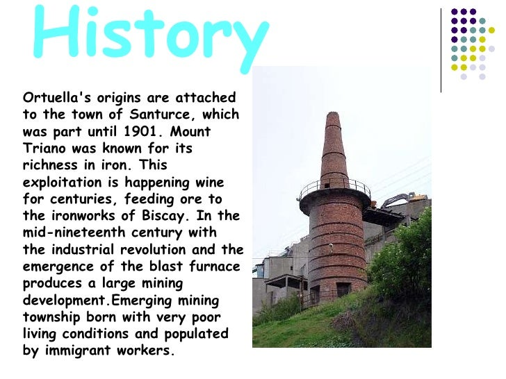 History Ortuella's origins are attached to the town of Santurce, which was part until 1901. Mount Triano was known for its...
