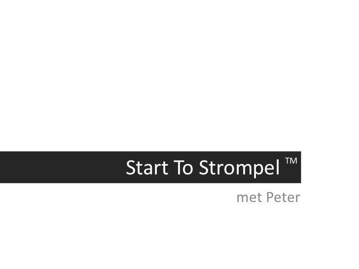 Start To Strompel TM<br />met Peter<br />