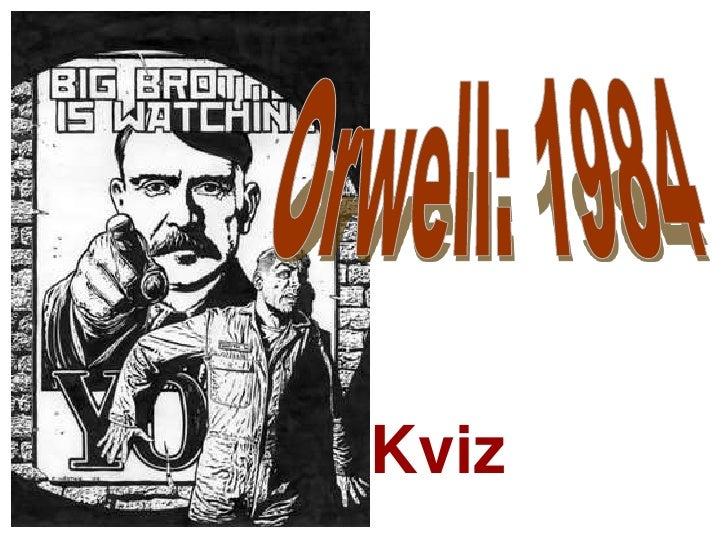 Orwell: 1984<br />Kviz<br />