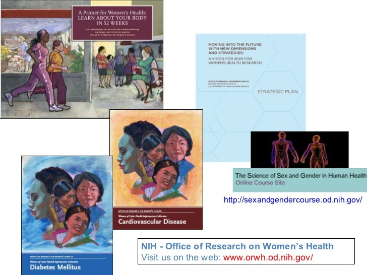 http://sexandgendercourse.od.nih.gov/NIH - Office of Research on Women's HealthVisit us on the web: www.orwh.od.nih.gov/