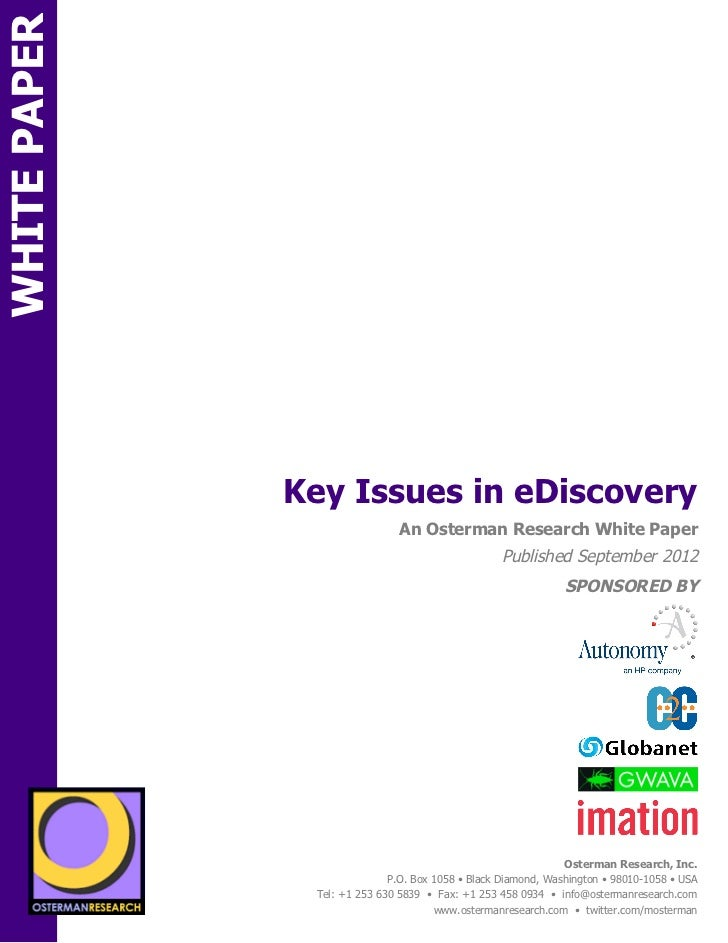 WHITE PAPER                                Key Issues in eDiscoveryON                                               An Ost...