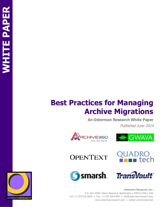 sponsored by  Best Practices for Managing  An Osterman Research White Paper  Published June 2014  Osterman Research, Inc. ...