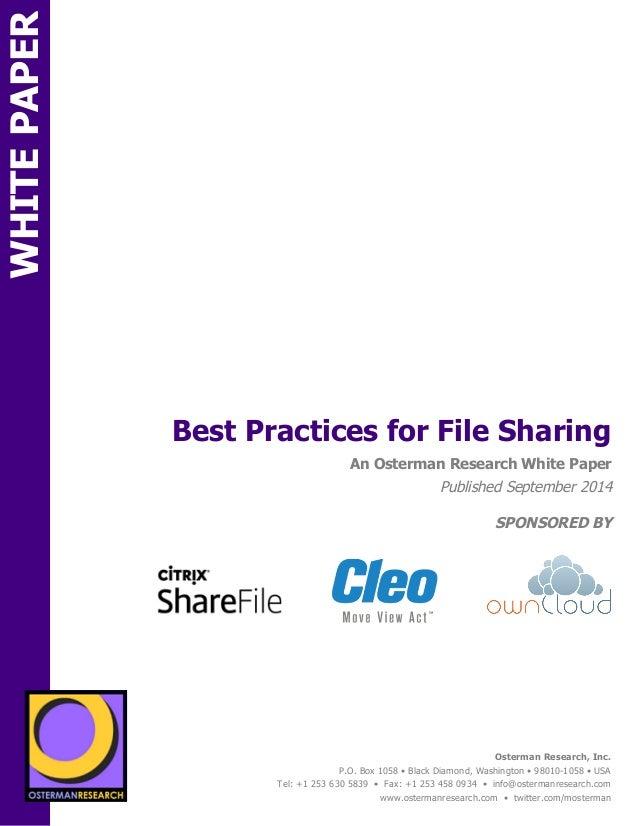π  Best Practices for File Sharing  sponsored by  An Osterman Research White Paper  Published September 2014  SPONSORED BY...