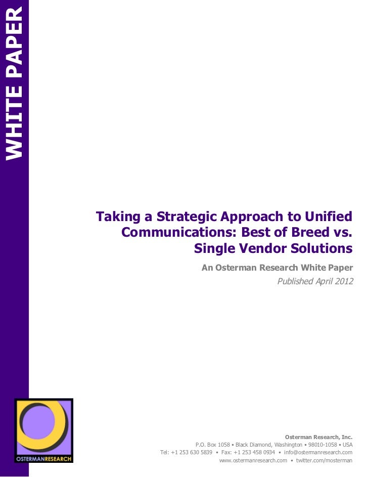 WHITE PAPER                             Taking a Strategic Approach to Unified                                Communicatio...
