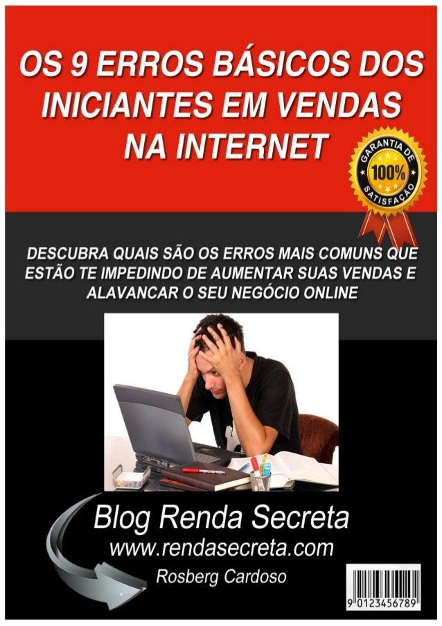 e2fbe24d8 Os 9 Erros Básicos dos Iniciantes em Vendas na Internet – Blog Renda  Secreta Pág. ...