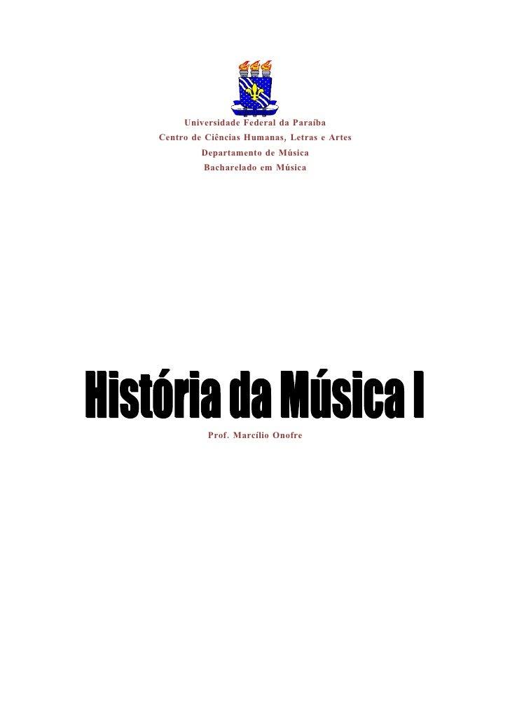 Universidade Federal da Paraíba Centro de Ciências Humanas, Letras e Artes          Departamento de Música          Bachar...