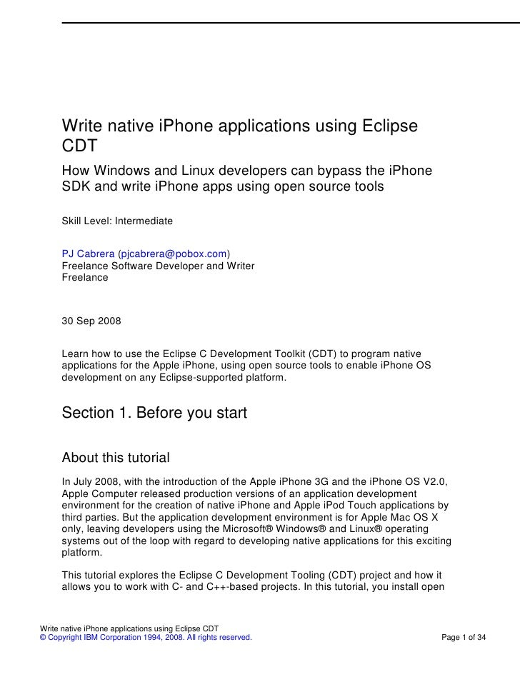 Write native iPhone applications using Eclipse      CDT      How Windows and Linux developers can bypass the iPhone      S...