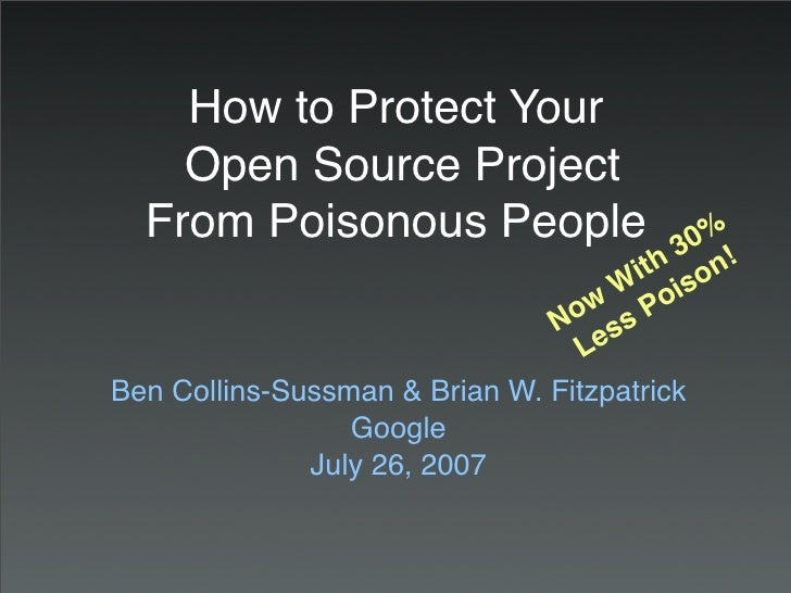 How to Protect Your     Open Source Project   From Poisonous People                    0%                                 ...
