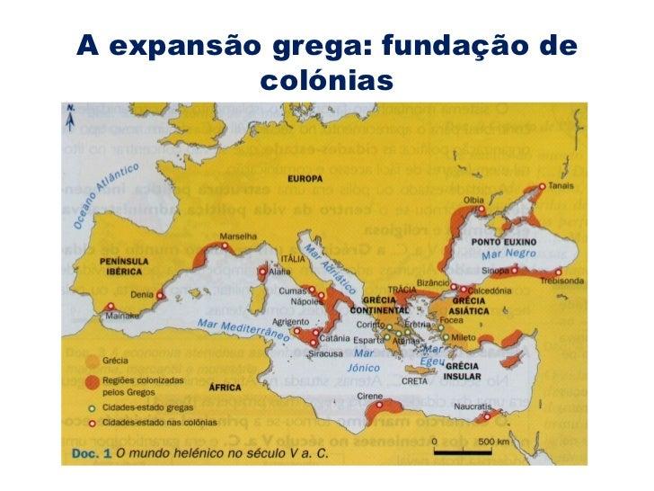 A expansão grega: fundação de colónias
