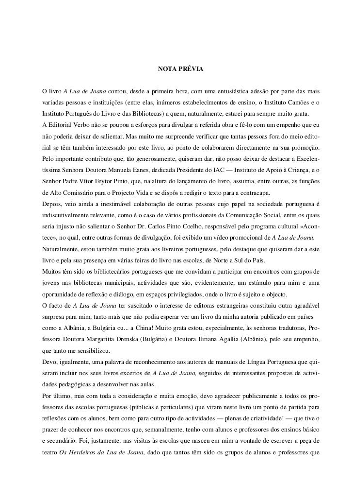 NOTA PRÉVIAO livro A Lua de Joana contou, desde a primeira hora, com uma entusiástica adesão por parte das maisvariadas pe...