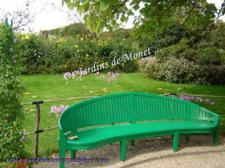 Os Jardins de Monet ...