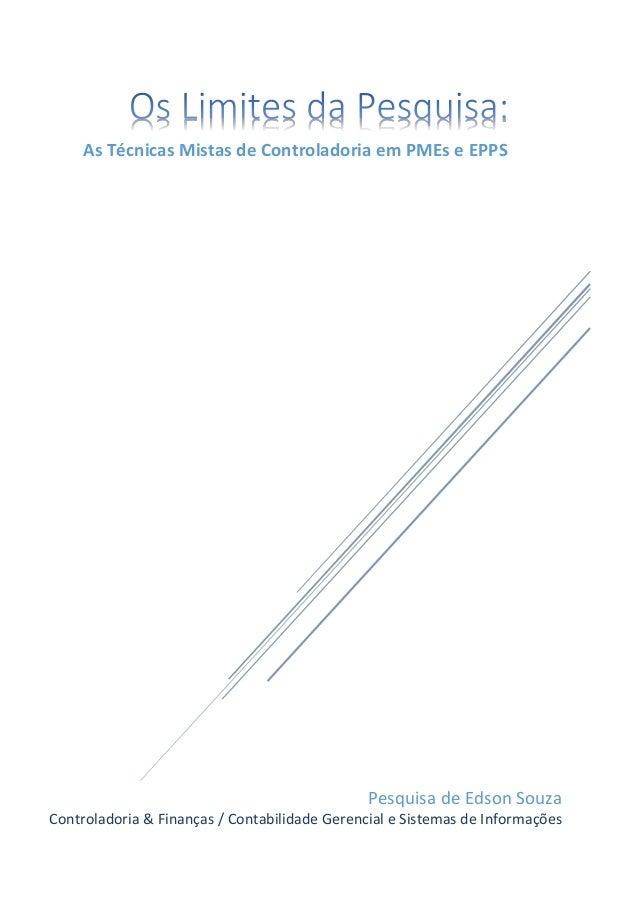 Pesquisa de Edson Souza Controladoria & Finanças / Contabilidade Gerencial e Sistemas de Informações As Técnicas Mistas de...