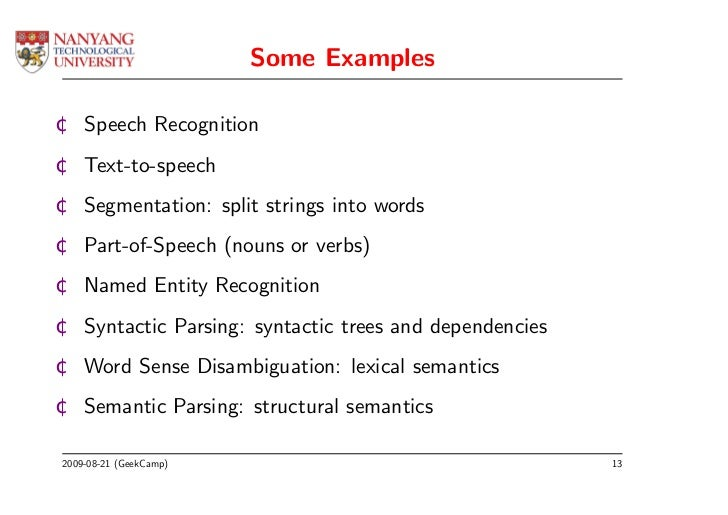 Some Examples ¢ Speech Recognition