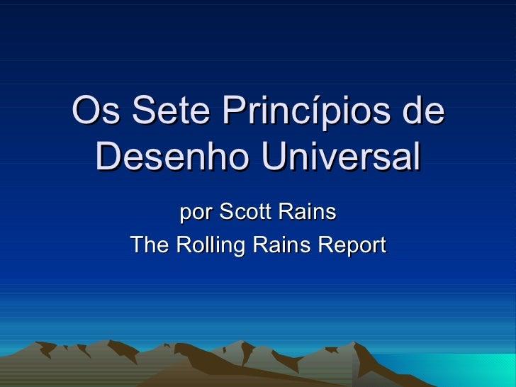 Os Sete Princípios de Desenho Universal por Scott Rains The Rolling Rains Report