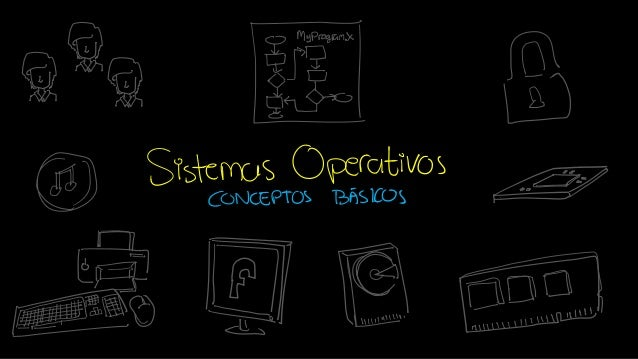 Sistemas Operativos - 01 - Conceptos Básicos