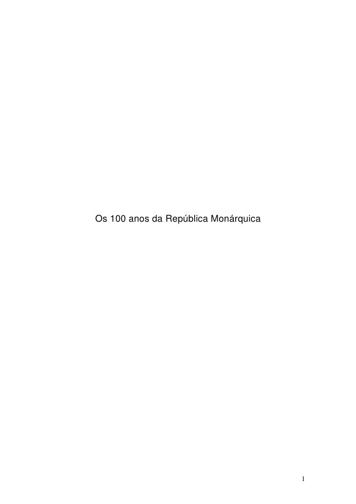 Os 100 anos da República Monárquica                                           1