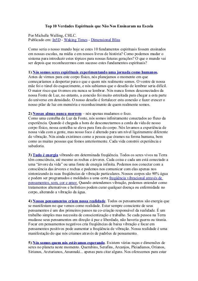 Top 10 Verdades Espirituais que Não Nos Ensinaram na Escola Por Michelle Walling, CHLC. Publicado em: In5D - Waking Times ...