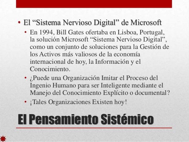 """• El """"Sistema Nervioso Digital"""" de Microsoft • En 1994, Bill Gates ofertaba en Lisboa, Portugal, la solución Microsoft """"Si..."""