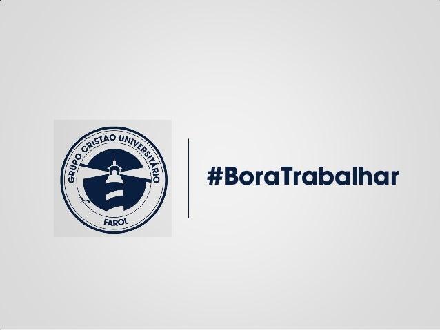 #BoraTrabalhar