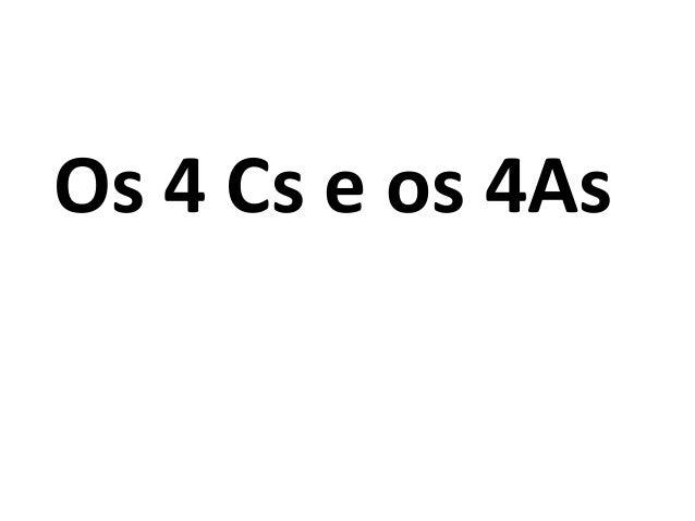 Os 4 Cs e os 4As