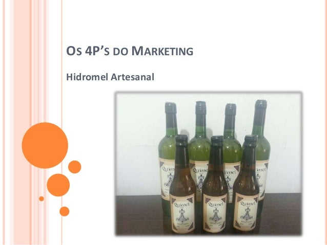OS 4P'S DO MARKETING Hidromel Artesanal