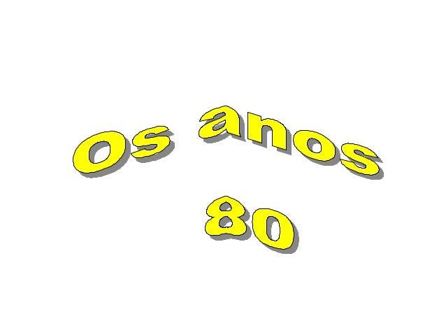 ACONTECEMENTOS ANOS 80