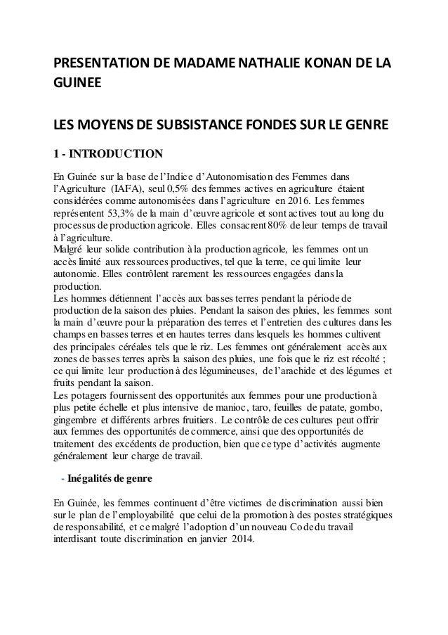 PRESENTATION DE MADAMENATHALIE KONAN DE LA GUINEE LES MOYENS DE SUBSISTANCE FONDES SUR LE GENRE 1 - INTRODUCTION En Guinée...