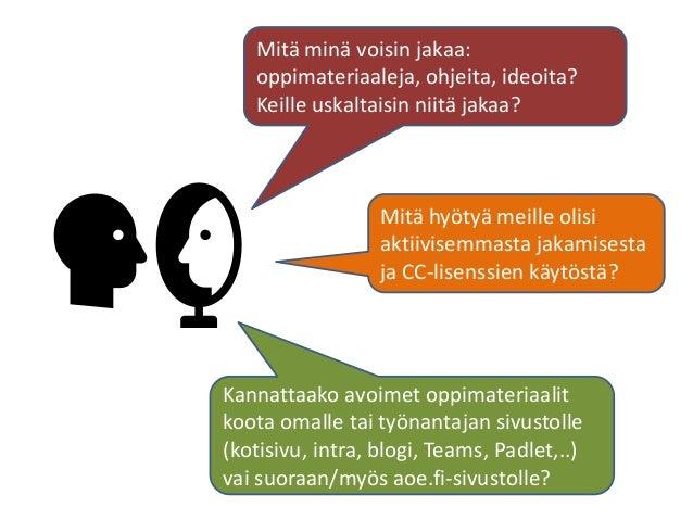 """Oppimistehtävillä ohjaat oppimaan Hanne Koli, CC BY: aoe.fi/#/materiaali/13 """"Voit ohjata sisältöä eli sitä mitä tietoa opp..."""