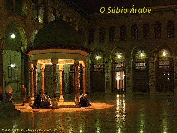 O Sábio Árabe (LIGAR O SOM E AVANÇAR COM O MOUSE)