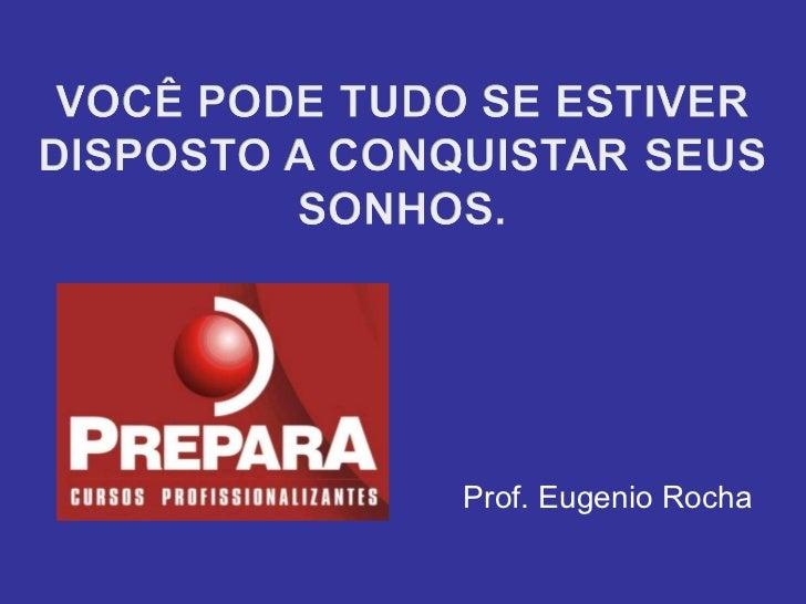 Prof. Eugenio Rocha