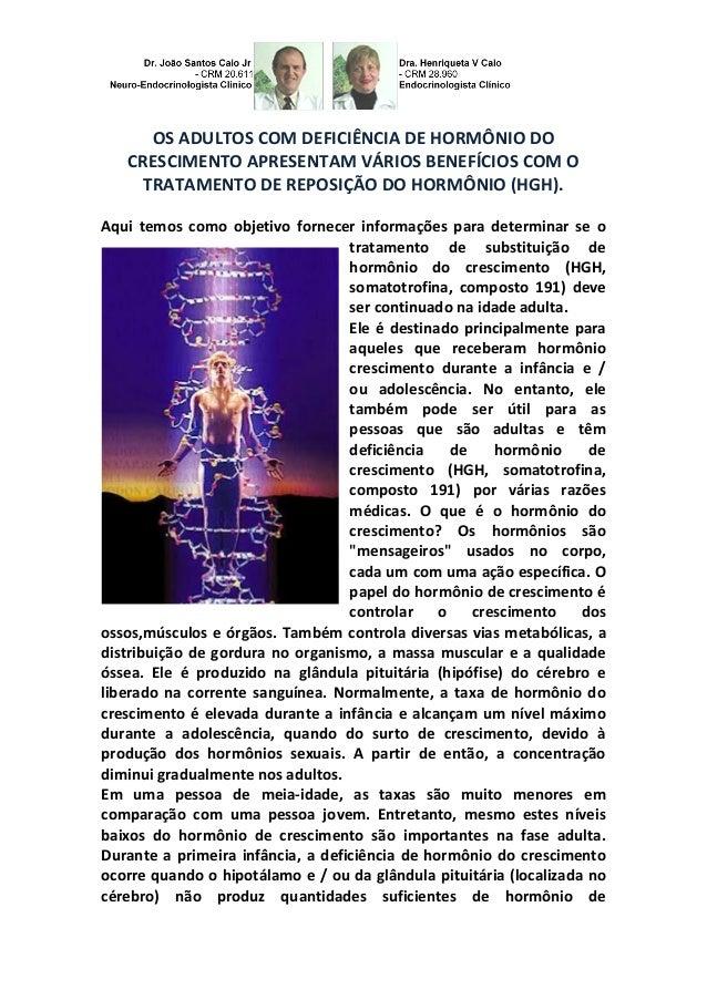 OS ADULTOS COM DEFICIÊNCIA DE HORMÔNIO DO CRESCIMENTO APRESENTAM VÁRIOS BENEFÍCIOS COM O TRATAMENTO DE REPOSIÇÃO DO HORMÔN...
