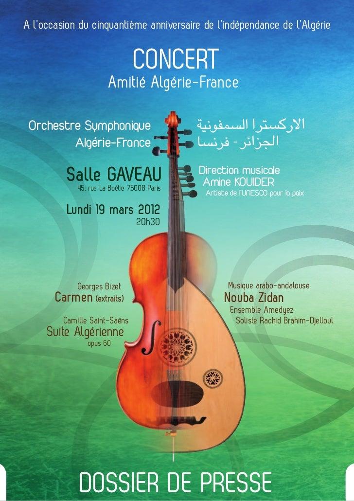 A l'occasion du cinquantième anniversaire de l'indépendance de l'Algérie                                   CONCERT       ...