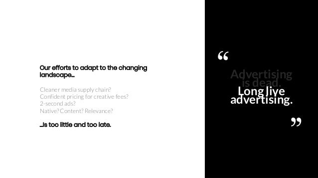 Ajinkya Pawar 6 Advertising is dead. Long live advertising. Our efforts to adapt to the changing landscape… Cleaner media ...