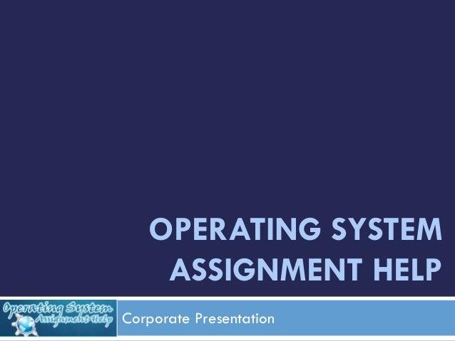 Operating systems homework help