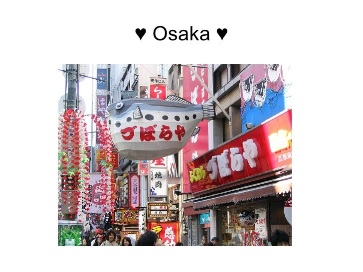 ♥ Osaka ♥