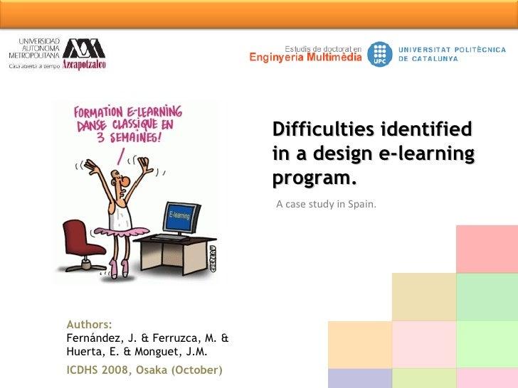 A case study in Spain. Authors:   Fernández, J. & Ferruzca, M. &  Huerta, E. & Monguet, J.M. ICDHS 2008, Osaka (October) D...
