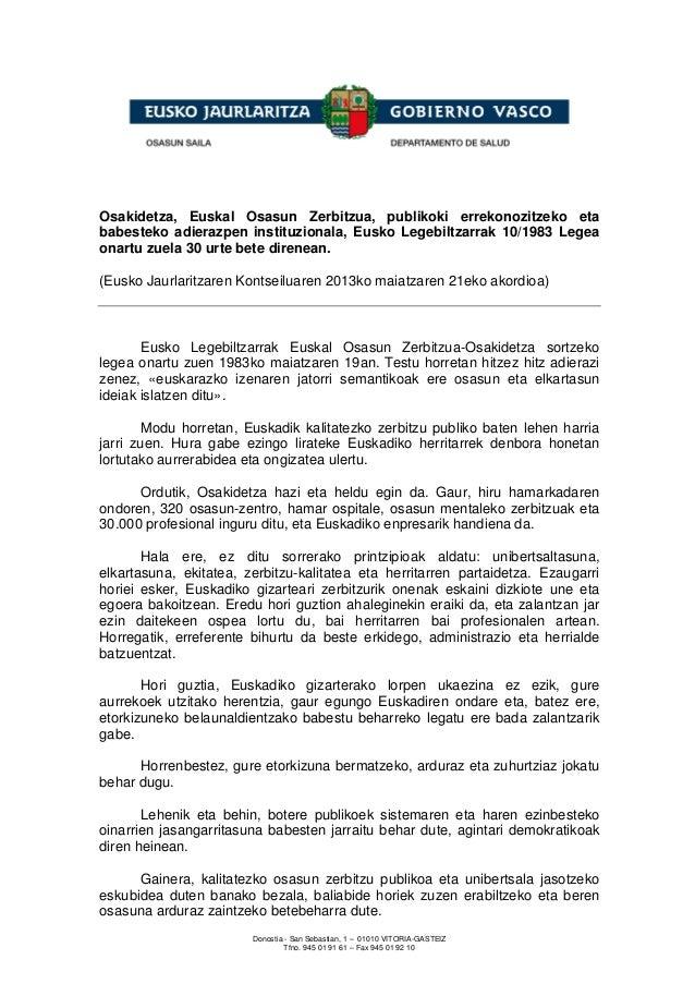 Donostia - San Sebastian, 1 – 01010 VITORIA-GASTEIZTfno. 945 01 91 61 – Fax 945 01 92 10Osakidetza, Euskal Osasun Zerbitzu...