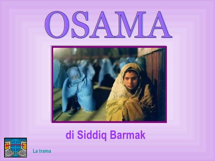 OSAMA di Siddiq Barmak La trama