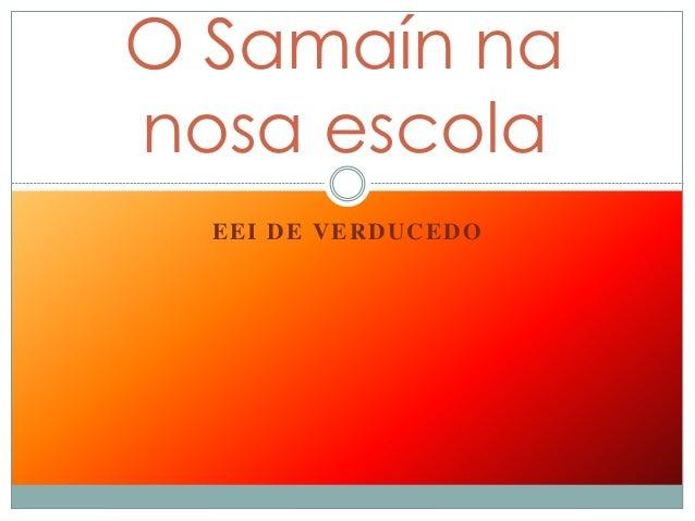 EEI DE VERDUCEDO O Samaín na nosa escola