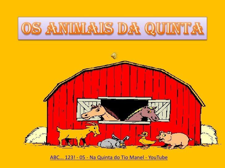 ABC... 123! - 05 - Na Quinta do Tio Manel - YouTube