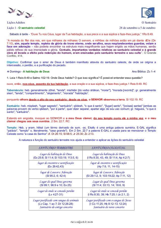 """Lições Adultos O Santuário Lição 1 - O santuário celestial 28 de setembro a 5 de outubro Sábado à tarde - """"Ouve Tu nos Céu..."""