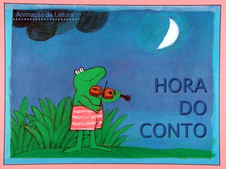Animação da Leitura                       HORA                         DO                      CONTO