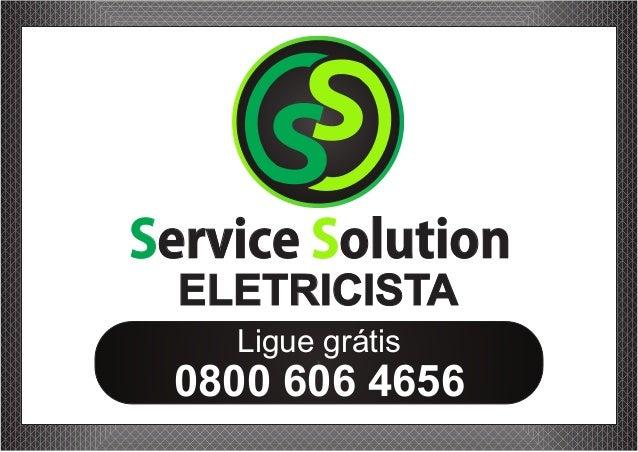 ELETRICISTA 0800 606 4656 Ligue grátis Service olutionS